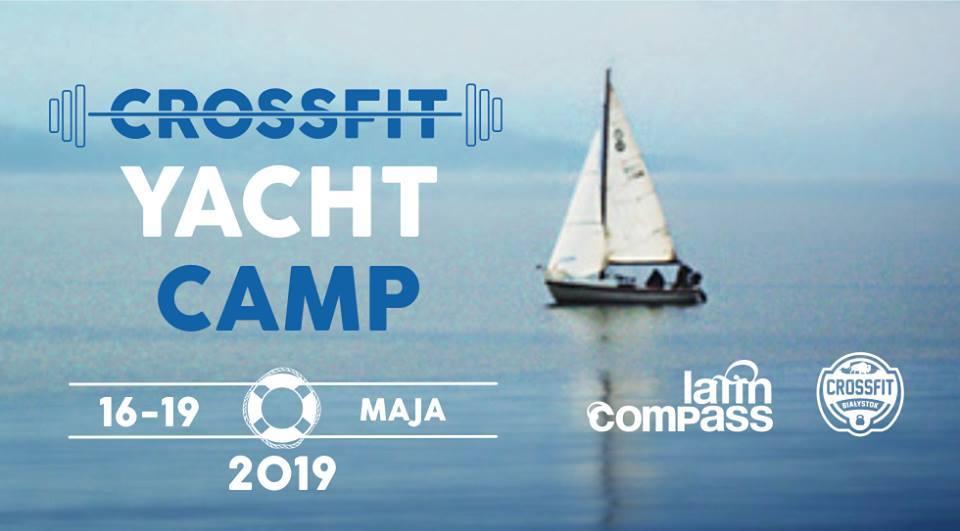 CrossFit Białystok Yacht Camp